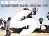Testo Someone Who Needs Me Bob Sinclar