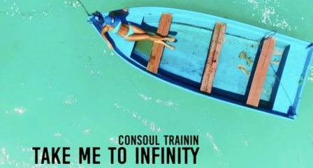 Consoul Trainin – Take Me To Infinity Testo Video canzone